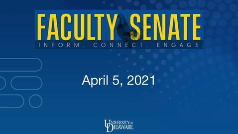 Thumbnail for entry Faculty Senate Regular Meeting April 5th, 2021