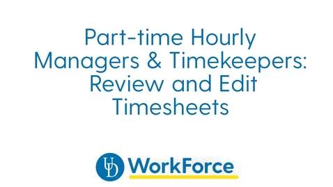 Thumbnail for entry 27v_m_Part-time_Hourly_Manager-TK_Timesheet_Review