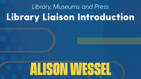 Thumbnail for entry Alison Wessel Introduction