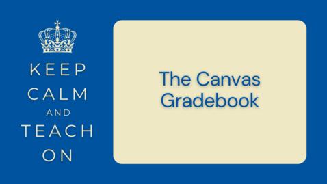 Thumbnail for entry KCTO: The Canvas Gradebook