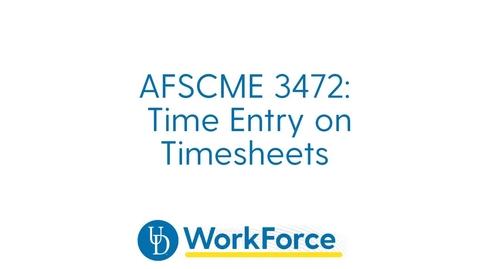 Thumbnail for entry 21v_AFSCME3472_Timesheet_Entry_v2