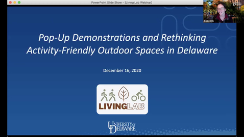 Thumbnail for entry Pop-Up Demonstrations and Rethinking Activity-Friendly Outdoor Spaces in Delaware