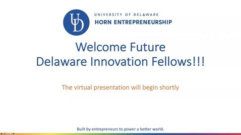 Thumbnail for entry Delaware Innovation Fellows