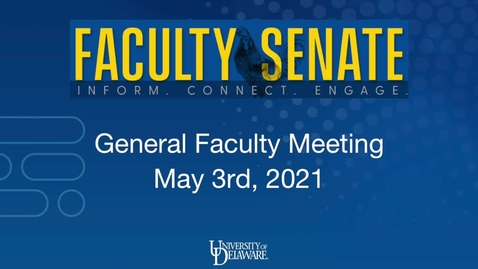 Thumbnail for entry General Faculty Meeting May 3rd 2021