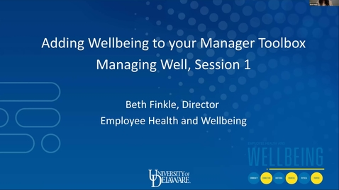 Thumbnail for entry Managing Well: Adding Wellbeing To Your Manager Toolbox