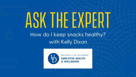 Thumbnail for entry Ask the Expert | Healthy Snacking