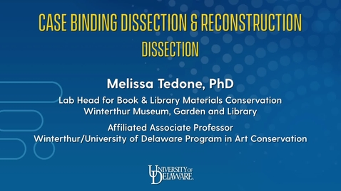 Thumbnail for entry Case Binding Dissection & Reconstruction: Dissection