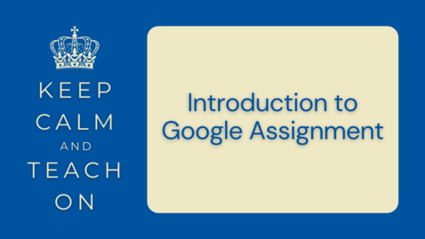 Thumbnail for entry KCTO: Introduction to Google Assignment