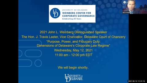 Thumbnail for entry The Honorable J. Travis Laster, Vice Chancellor of the Delaware Court of Chancery, 2021 John L. Weinberg Distinguished Speaker  - 5/12/2021