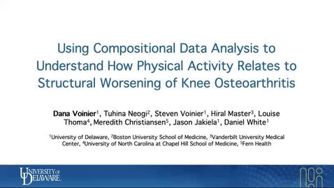 Thumbnail for entry 2A: Using Compositional Data Analysis to Understand How Physical Activity Affects Structural Progression of Knee Osteoarthritis, Dana Voinier