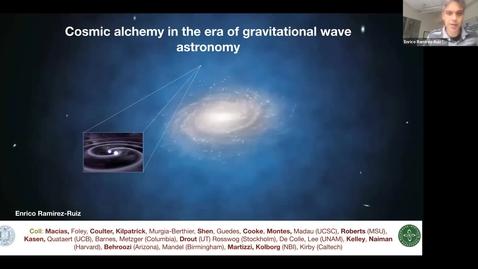 Thumbnail for entry Enrico Ramirez-Ruiz UCSC 2021/4/21 | Cosmic Alchemy in the Era of Gravitational Wave Astronomy