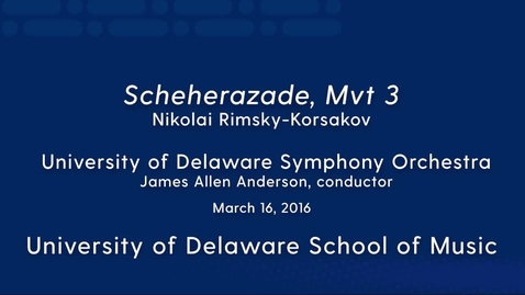 Thumbnail for entry UDSO: Scheherazade Mvt 3