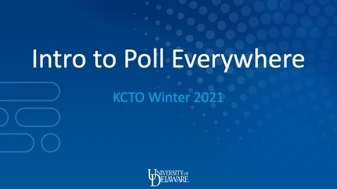 Thumbnail for entry Intro to Poll Everywhere