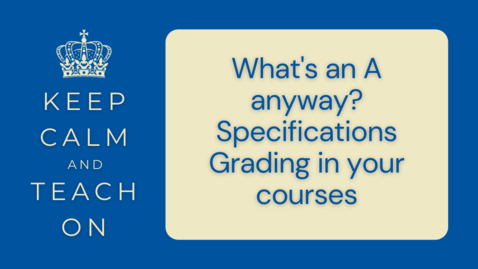 Thumbnail for entry KCTO: What's an A anyway? Specifications Grading in your courses