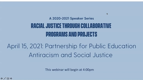 Thumbnail for entry Partnership for Public Education: Antiracism and Social Justice