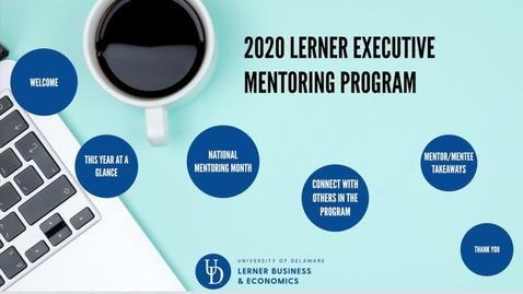 Thumbnail for entry 2020 Lerner Executive Mentoring Program