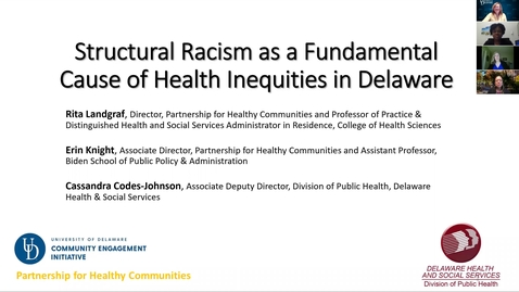 Thumbnail for entry Structural Racism as a Fundamental Cause of Health Inequities in Delaware