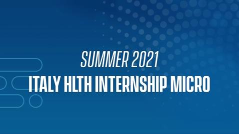 Thumbnail for entry 21J Italy HLTH Internship Micro