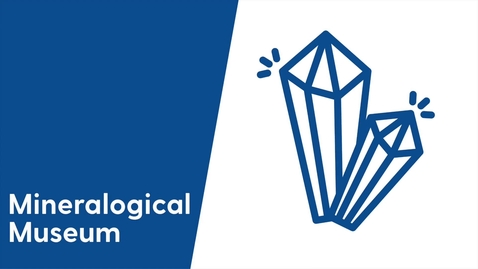 Thumbnail for entry Mineralogical Museum - Video Tour