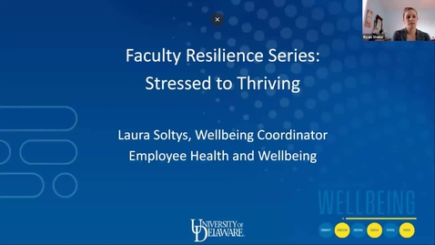 Thumbnail for entry Faculty Resilience Series: Stressed to Thriving
