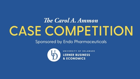 Thumbnail for entry Carol A. Ammon Case Competition 2021