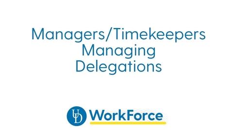 Thumbnail for entry 73v_Manage_Delegations