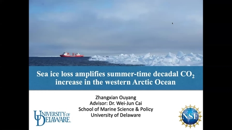 Thumbnail for entry 6A: Sea-ice loss amplifies summertime decadal CO2 increase in the western Arctic Ocean, Zhangxian Ouyang