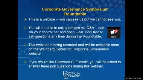 Thumbnail for entry Weinberg Center Corporate Governance Roundtable 3/23/2021