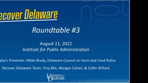 Thumbnail for entry Recover Delaware Roundtable #3 - Food Security