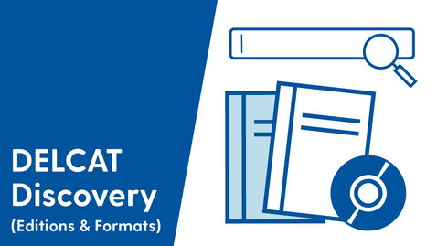 Thumbnail for entry DELCAT Discovery - Editions & Formats