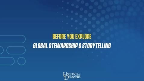 Thumbnail for entry Before You Explore: Global Stewardship & Storytelling
