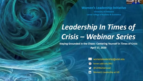 Thumbnail for entry Leadership in Times of Crisis: Staying Grounded in the Chaos: Centering Yourself in Times of Crisis