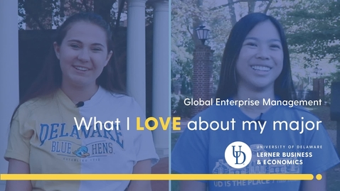 Thumbnail for entry What I Love About My Major — Global Enterprise Management