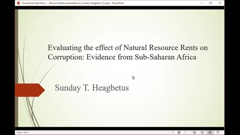 Thumbnail for entry Investigating the Effect of Resource Rents on Corruption: Evidence from Sub-Saharan Africa, Sunday Heagbetus