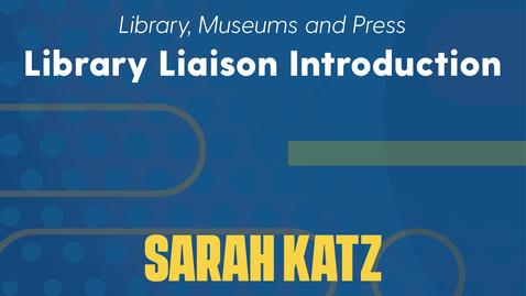 Thumbnail for entry Sarah Katz Introduction