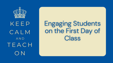 Thumbnail for entry KCTO: Engaging Students on the First Day of Class