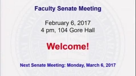 Thumbnail for entry 2016-2017/09Faculty Senate Meeting Feb 6 2017.mp4