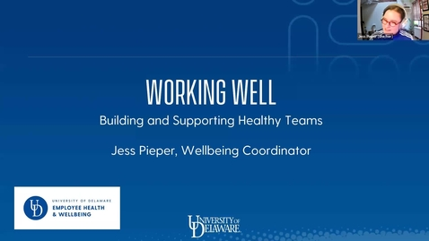 Thumbnail for entry Working Well: Building and Supporting Healthy Teams