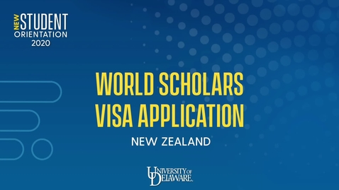Thumbnail for entry UD World Scholars 2020-21 Visa Application How-To: New Zealand