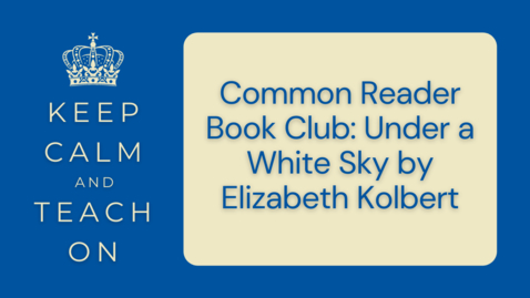 Thumbnail for entry KCTO: Common Reader Book Club: Under a White Sky by Elizabeth Kolbert