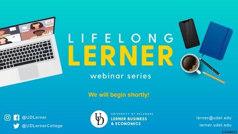 Thumbnail for entry Lifelong Lerner Webinar Series: Angel Investing & Entrepreneurship