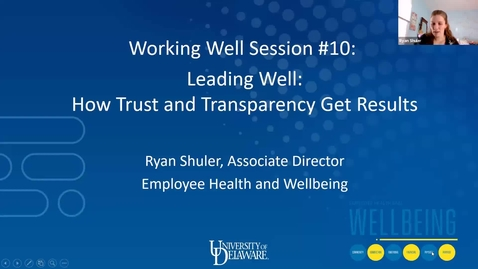 Thumbnail for entry Working Well: Leading Well- How Trust and Transparency Get Results