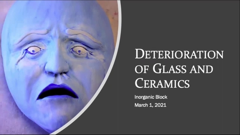 Thumbnail for entry deterioration of glass and ceramics