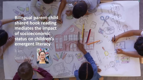 Thumbnail for entry Bilingual parent-child shared book reading mediates the impact of socioeconomic status on children's emergent literacy, Ye Shen