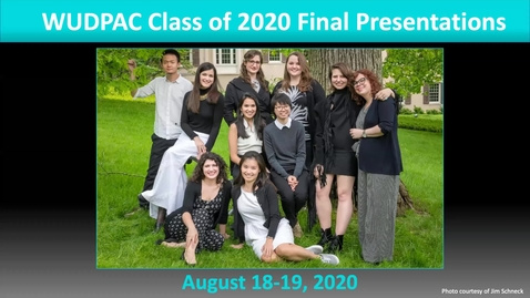 Thumbnail for entry WUDPAC Class of 2020 Final Presentations, Day 1