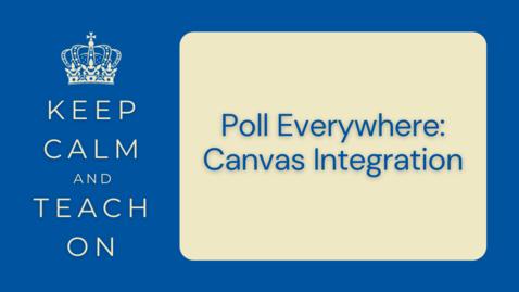 Thumbnail for entry KCTO: Poll Everywhere: Canvas Integration