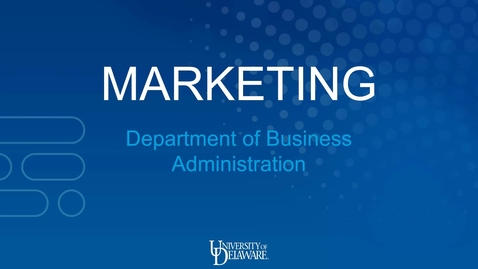 Thumbnail for entry Marketing —Lerner College of Business and Economics