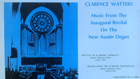 Thumbnail for entry Side B - The Trinity College Chapel Organ - Music from the Inaugural Recital on the New Austin Organ - Performed by organist Clarence Watters (1971)