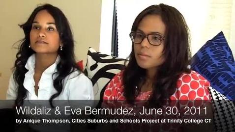 Thumbnail for entry Wildaliz & Eva Bermudez Oral History on Sheff v. O'Neill, June 30, 2011