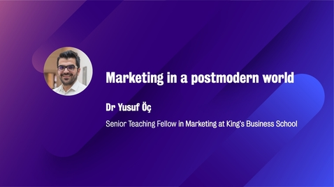 Thumbnail for entry Marketing_M12_W5_Marketing in a postmodern world